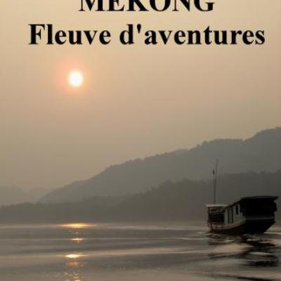 Portfolio Mékong 5000 km à pied et à velo